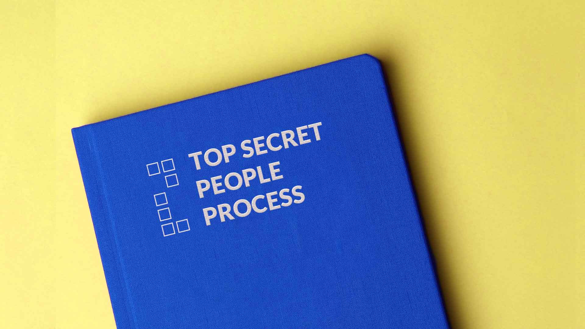 endsights-top-secret-people-process